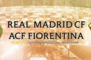 Real Madryt vs Fiorentina na Narodowym
