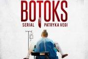 """Patryk Vega nakręcił serial na podstawie filmu """"Botoks"""""""