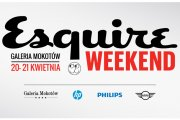 Esquire Weekend w Galerii Mokotów