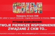 "Regulamin Konkursu ""Świętujemy 20-lecie CKM"""