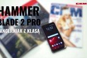 Polski smartfon dla twardzieli – HAMMER Blade 2 Pro [RECENZJA]
